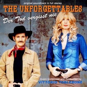 Vittorio Toblerone - The Unforgettables: Der Tod vergisst nie (Original Motion Picture Soundtrack)